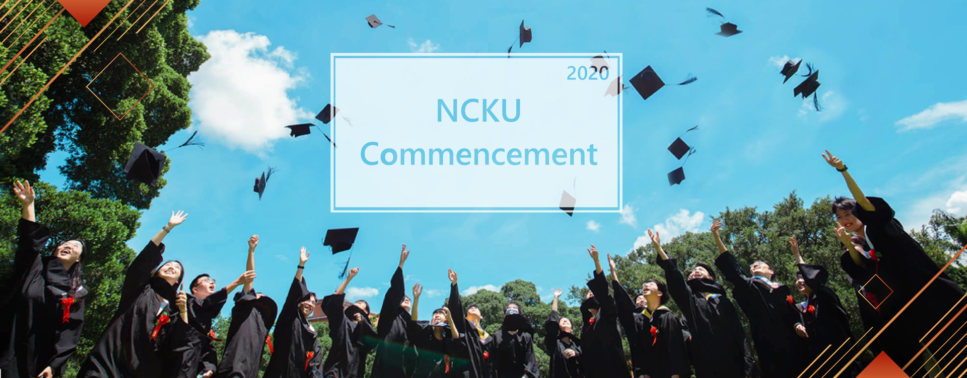 NCKU Commencement 2020: Soaring High and Composing a New Life Story
